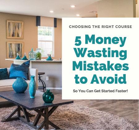 Choosing a Home Staging Course 5 Mistakes to Avoid