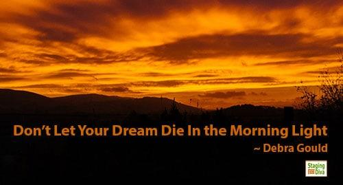 Home Stagers Don't Let Your Dream Die
